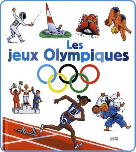 Sport et Olympisme - Jeux Olympiques. De 1900  2008   -