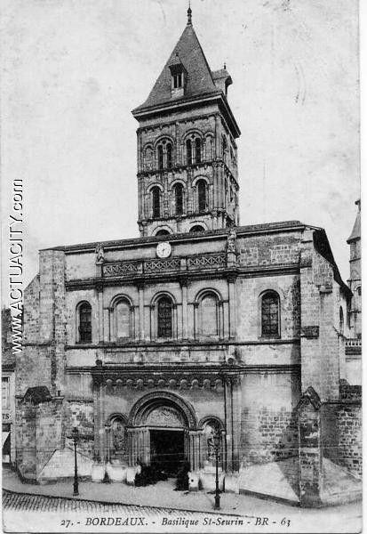 Tourisme et histoire - Bordeaux - Basilique saint Seurin -