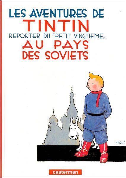 Histoire de la BD -Tintin au Pays des Soviets-