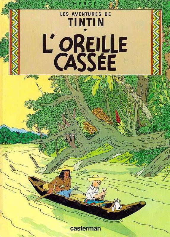 Histoire de la BD - Tintin -L'Oreille Cassée-