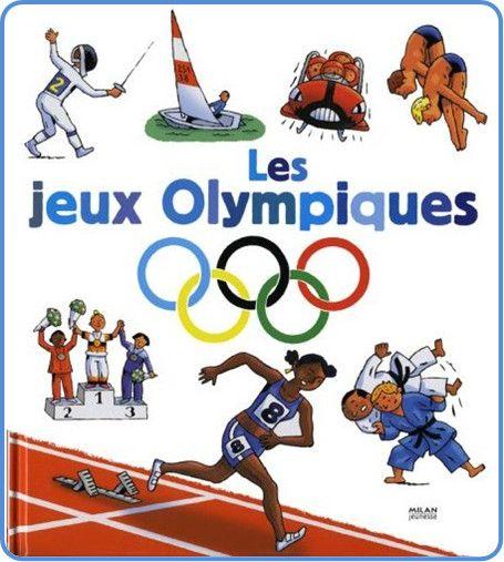 Sport et Olympisme - Jeux Olympiques. De 1900 à 2008 -